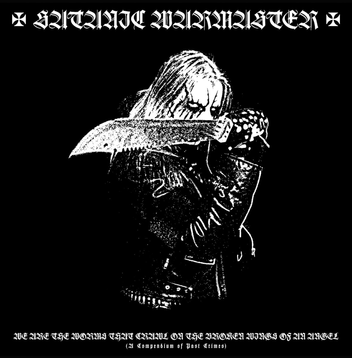 SATANIC WARMASTER - We Are The Worms That Crawl on the Broken Wings of an Angel (Double LP)