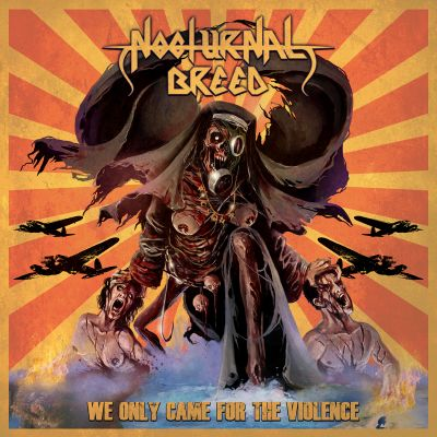 NOCTURNAL BREED - We Only Came For The Violence  (Double-LP)