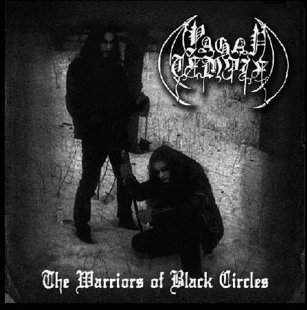 PAGAN TEMPLE - The Warriors Of Black Circles