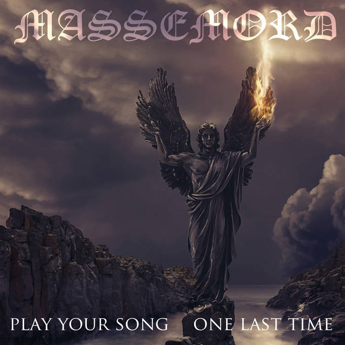 Massemord – Play Your Song...One Last Time  (Digipack)