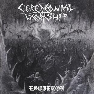 CEREMONIAL WORSHIP - Esoteron
