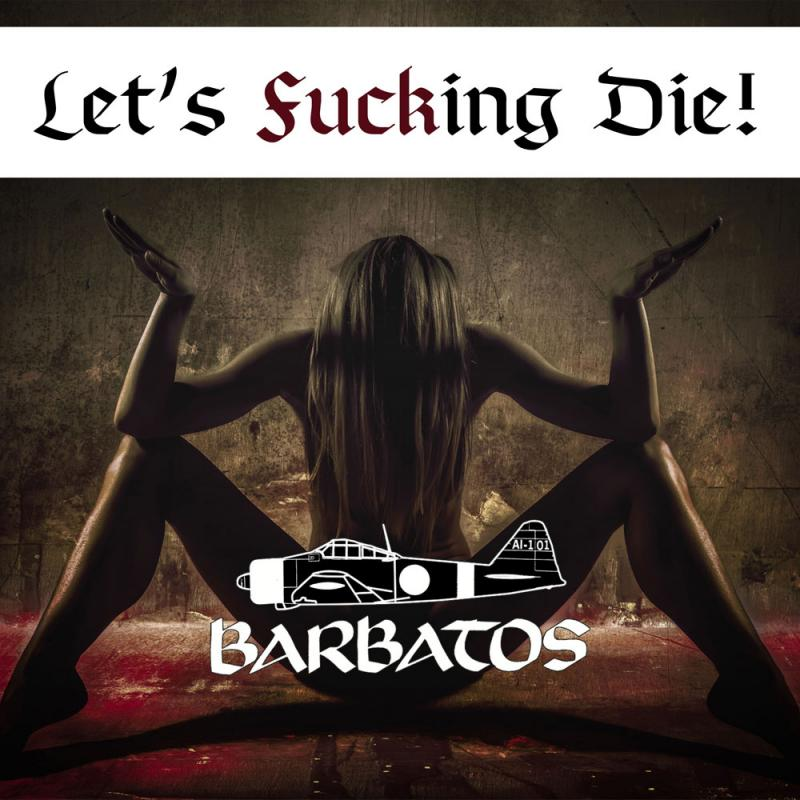 Barbatos - Let`s fucking die