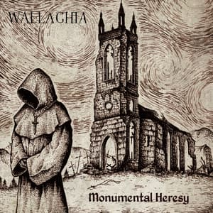 WALLACHIA - Monumental Heresy  (Digipack)