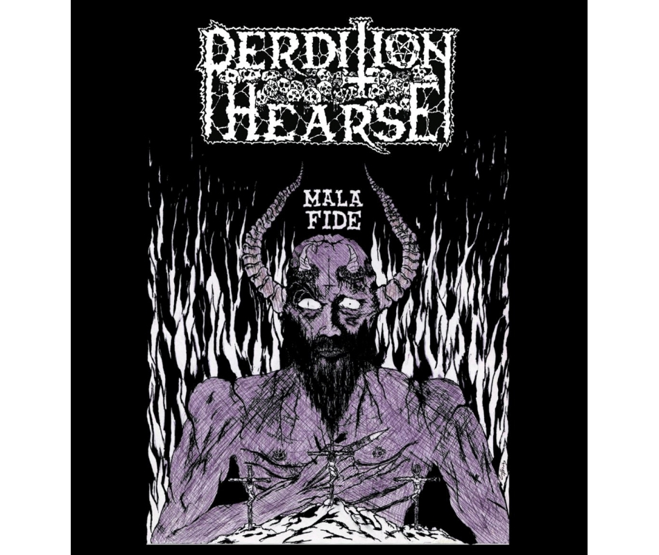PERDITION HEARSE - Mala Fide