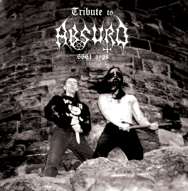 V/A - TRIBUTE TO ABSURD 6661 ayps