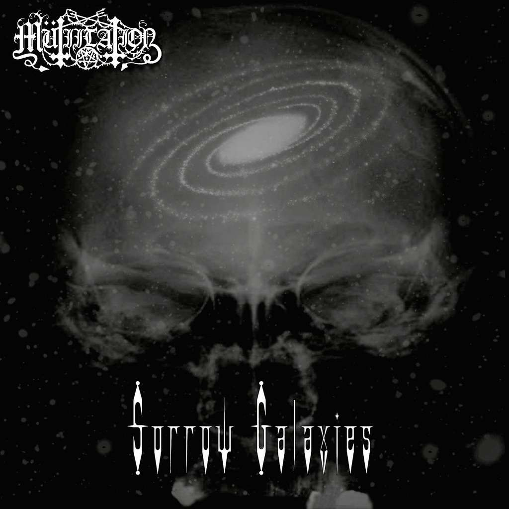 Mutiilation - Sorrow Galaxies  (Digipack)