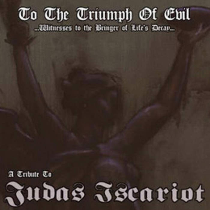 V/A - Judas Iscariot - Tribute To The Triumph Of Evil