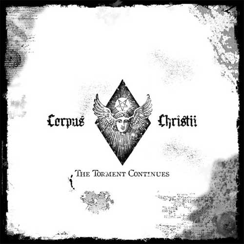 Corpus Christii-The Torment Continues
