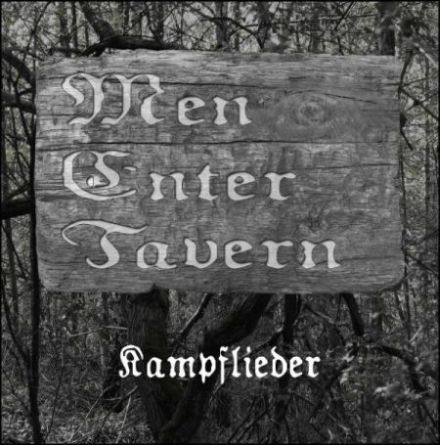 Men Enter Tavern - Kampflieder