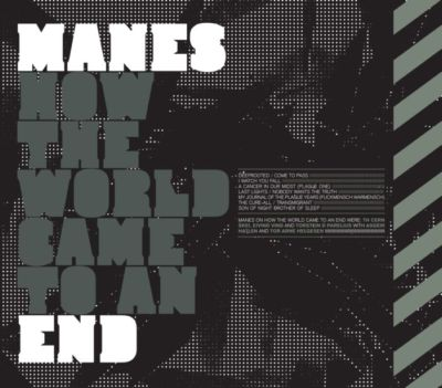 Manes - How The World Came to an End