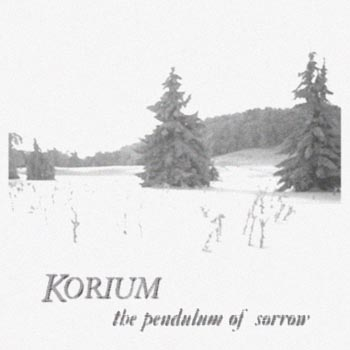 KORIUM - Pendulum Of Sorrow