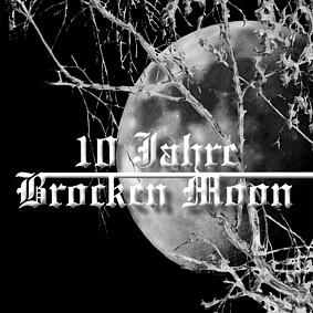 Brocken Moon - 10 Jahre Brocken Moon  (Double CD)